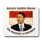 Obama for President of Indonesia Mousepad