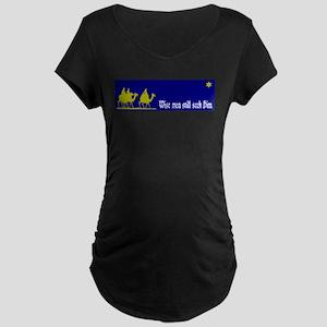 Wise Men Still Seek Him. Maternity T-Shirt