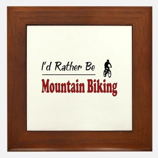 Rather Be Mountain Biking Framed Tile
