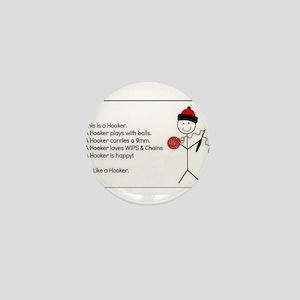 BE A HOOKER Mini Button