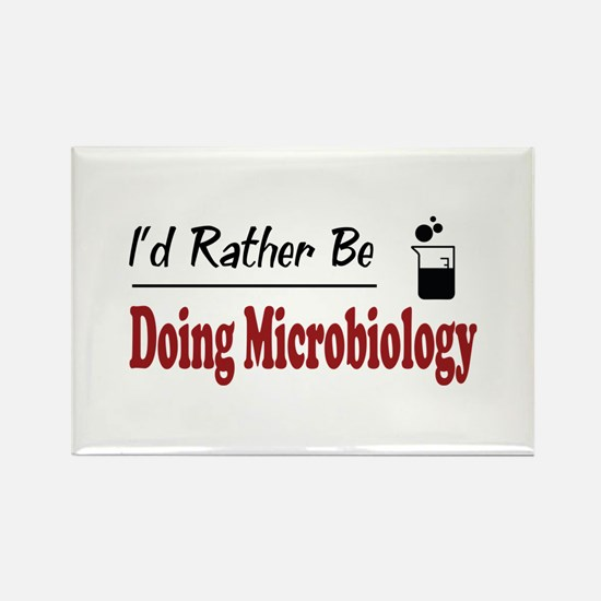 Rather Be Doing Microbiology Rectangle Magnet