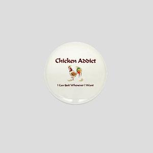 Chicken Addict Mini Button