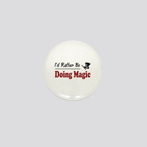 Rather Be Doing Magic Mini Button