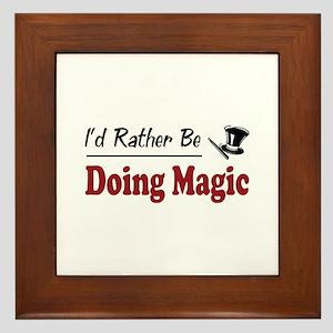 Rather Be Doing Magic Framed Tile