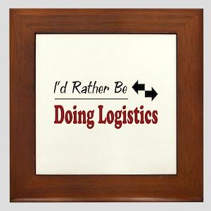 Rather Be Doing Logistics Framed Tile
