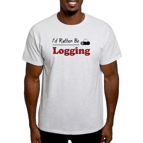 Rather Be Logging Light T-Shirt