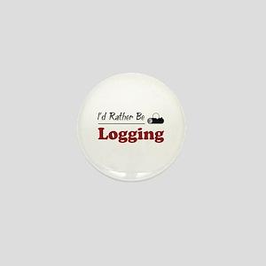 Rather Be Logging Mini Button