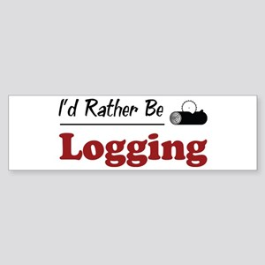 Rather Be Logging Bumper Sticker