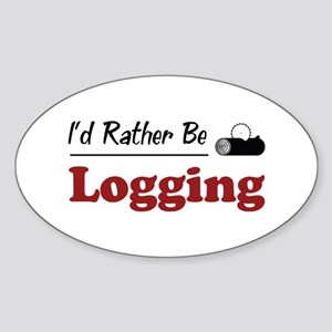 Rather Be Logging Oval Sticker