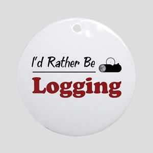 Rather Be Logging Ornament (Round)