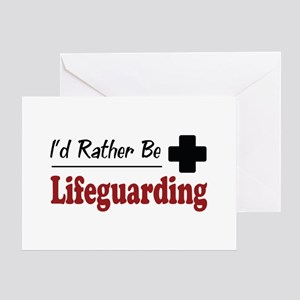 Rather Be Lifeguarding Greeting Card