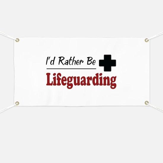 Rather Be Lifeguarding Banner