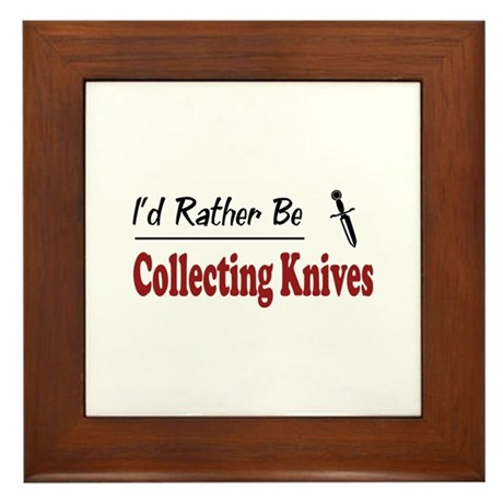 Rather Be Collecting Knives Framed Tile