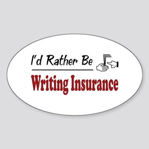 Rather Be Writing Insurance Oval Sticker