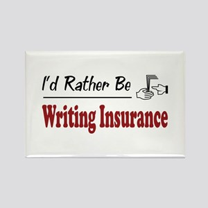 Rather Be Writing Insurance Rectangle Magnet