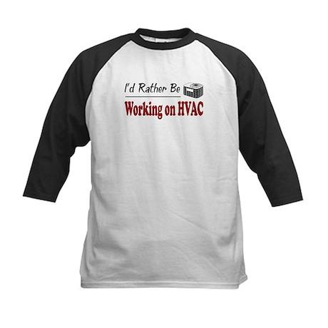 Rather Be Working on HVAC Kids Baseball Jersey