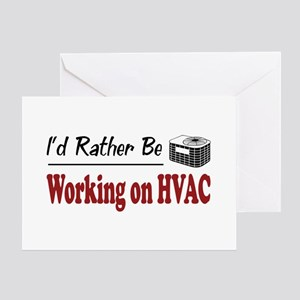 Rather Be Working on HVAC Greeting Card
