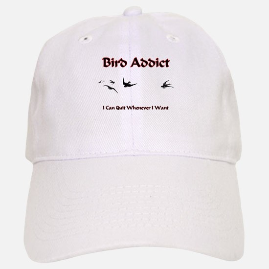 Bird Addict Baseball Baseball Cap