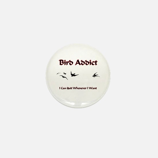 Bird Addict Mini Button