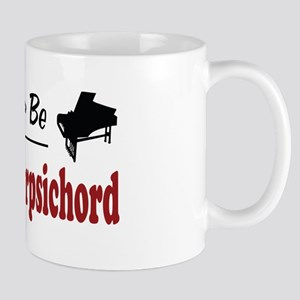 Rather Be Playing Harpsichord Mug