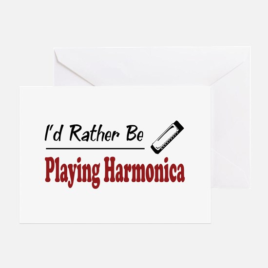 Rather Be Playing Harmonica Greeting Card