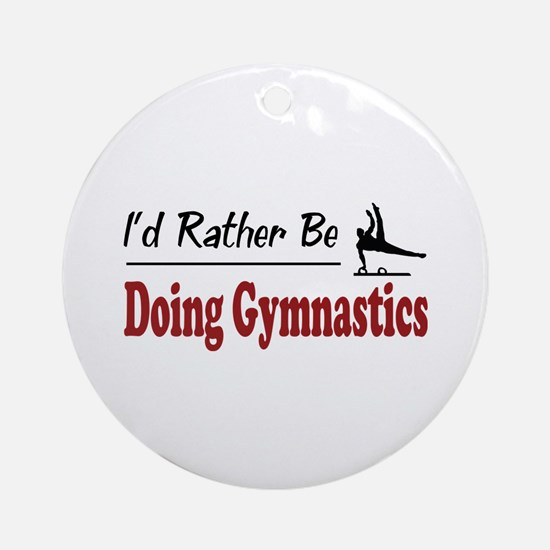 Rather Be Doing Gymnastics Ornament (Round)