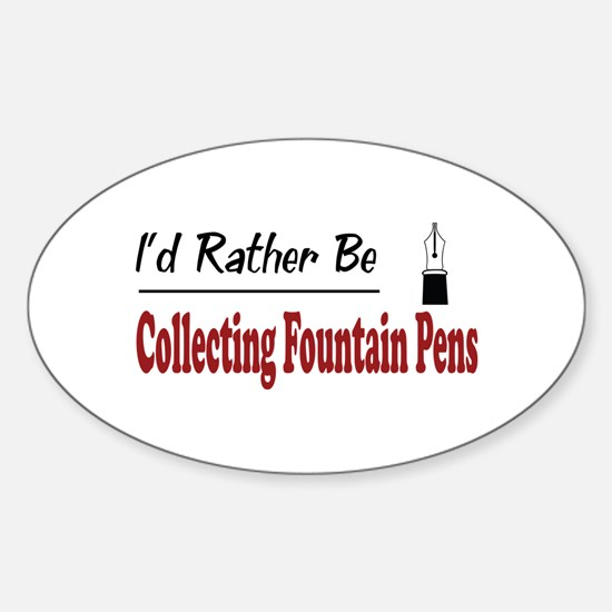 Rather Be Collecting Fountain Pens Oval Decal