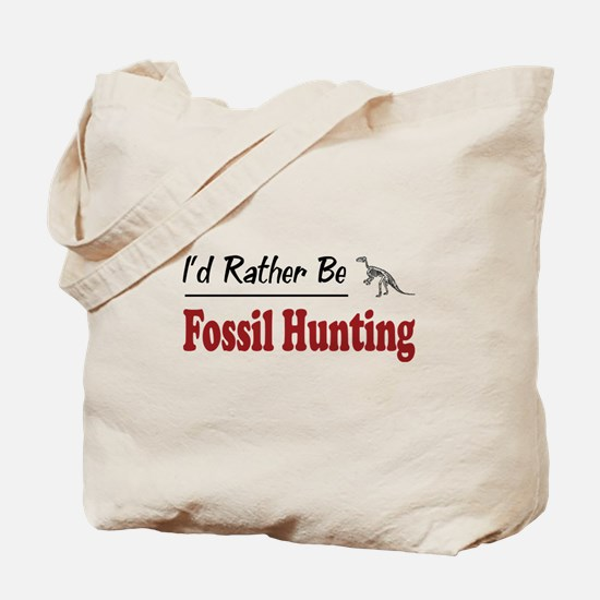 Rather Be Fossil Hunting Tote Bag