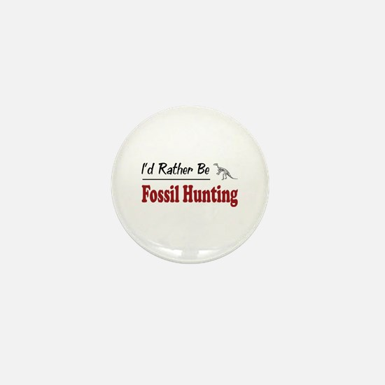 Rather Be Fossil Hunting Mini Button