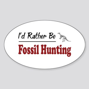 Rather Be Fossil Hunting Oval Sticker