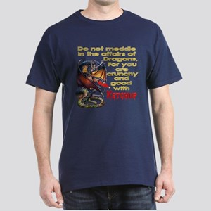 Don't mess with dragons Dark T-Shirt