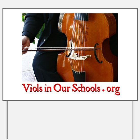Viols in Our Schools Yard Sign