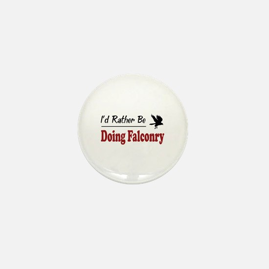 Rather Be Doing Falconry Mini Button
