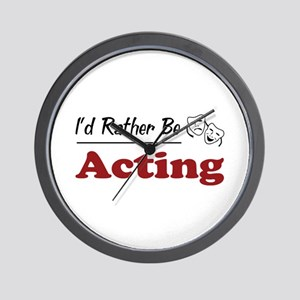 Rather Be Acting Wall Clock