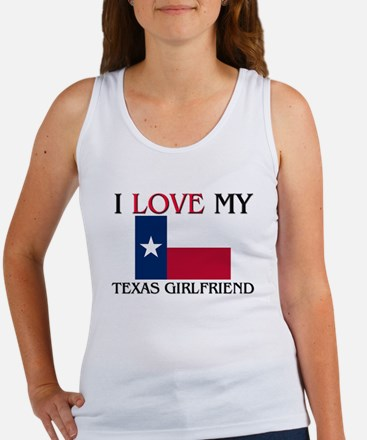 I Love My Texas Girlfriend Women's Tank Top