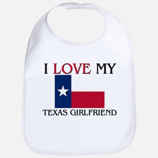 I Love My Texas Girlfriend Bib