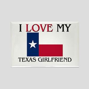 I Love My Texas Girlfriend Rectangle Magnet