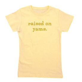 Raised On Yams Girls T-Shirt