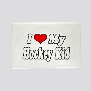 """I Love My Hockey Kid"" Rectangle Magnet"