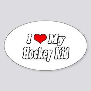 """I Love My Hockey Kid"" Oval Sticker"