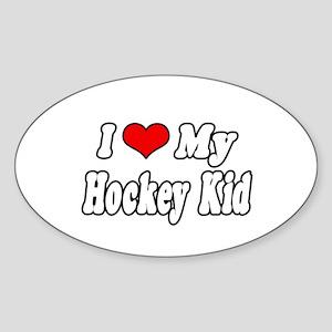 """I Love My Hockey Kid"" Oval Sticker"