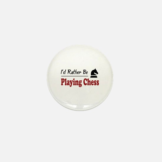 Rather Be Playing Chess Mini Button