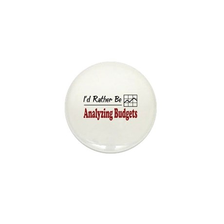 Rather Be Analyzing Budgets Mini Button