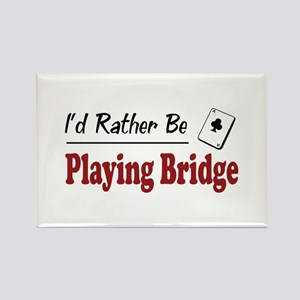 Rather Be Playing Bridge Rectangle Magnet