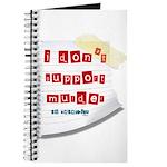 I Dont Support Murder Journal