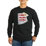 I Dont Support Murder Long Sleeve Dark T-Shirt