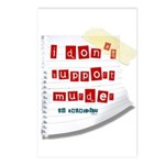 I Dont Support Murder Postcards (Package of 8)