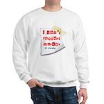 I Dont Support Murder Sweatshirt