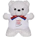I Dont Support Murder Teddy Bear