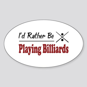 Rather Be Playing Billiards Oval Sticker
